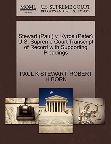 Stewart (Paul) V. Kyros (Peter) U.S. Supreme: Paul K Stewart,