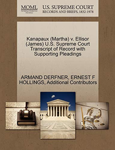 Kanapaux (Martha) V. Ellisor (James) U.S. Supreme Court Transcript of Record with Supporting ...