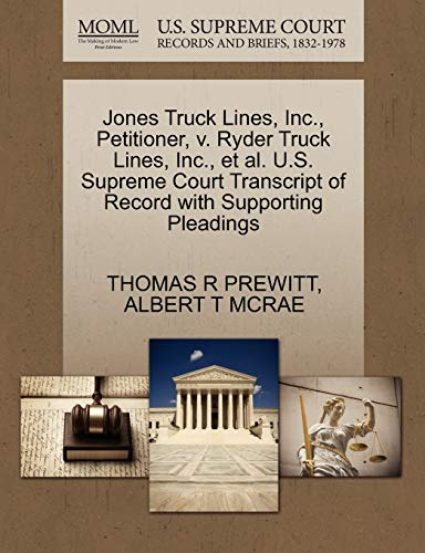 Jones Truck Lines, Inc., Petitioner, v. Ryder Truck Lines, Inc., et al. U.S. Supreme Court ...