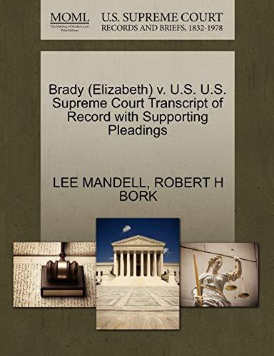 Brady (Elizabeth) V. U.S. U.S. Supreme Court Transcript of Record with Supporting Pleadings: ROBERT...