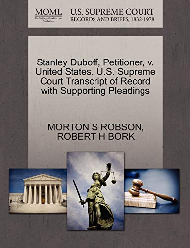 9781270646549: Stanley Duboff, Petitioner, v. United States. U.S. Supreme Court Transcript of Record with Supporting Pleadings