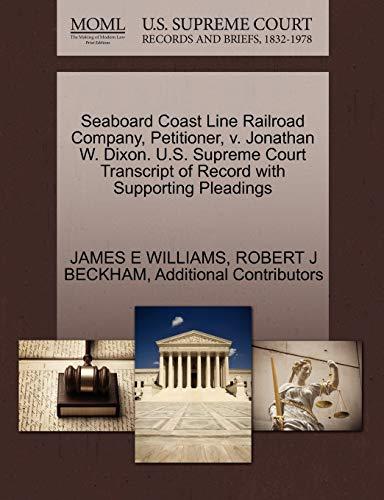 Seaboard Coast Line Railroad Company, Petitioner, v. Jonathan W. Dixon. U.S. Supreme Court ...