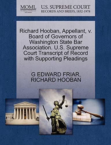 Richard Hooban, Appellant, v. Board of Governors of Washington State Bar Association. U.S. Supreme ...