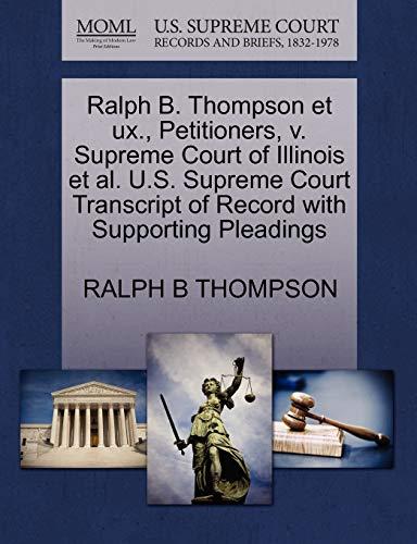 Ralph B. Thompson et ux., Petitioners, v. Supreme Court of Illinois et al. U.S. Supreme Court ...