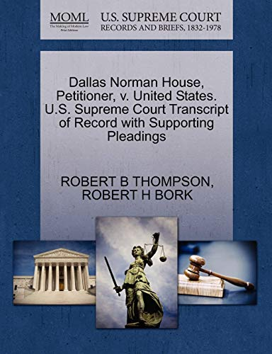 Dallas Norman House, Petitioner, v. United States. U.S. Supreme Court Transcript of Record with ...