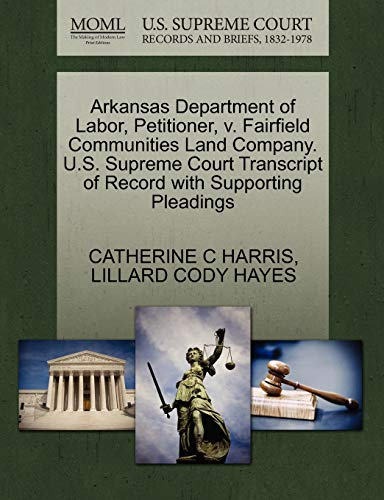 Arkansas Department of Labor, Petitioner, v. Fairfield Communities Land Company. U.S. Supreme Court...