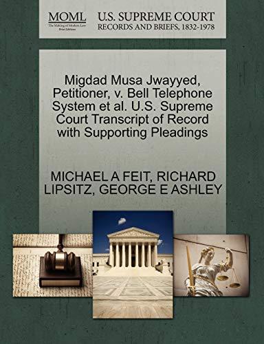 Migdad Musa Jwayyed, Petitioner, v. Bell Telephone System et al. U.S. Supreme Court Transcript of ...