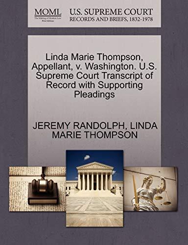 Linda Marie Thompson, Appellant, v. Washington. U.S. Supreme Court Transcript of Record with ...