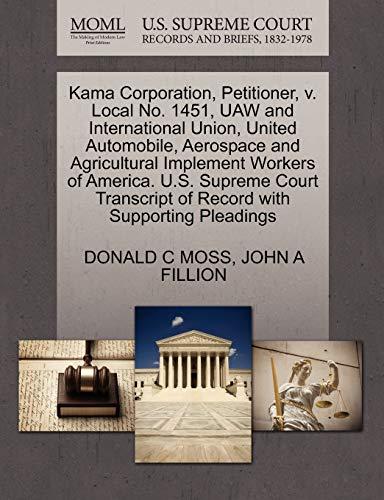 Kama Corporation, Petitioner, v. Local No. 1451,