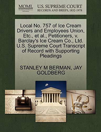 Local No. 757 of Ice Cream Drivers: STANLEY M BERMAN,