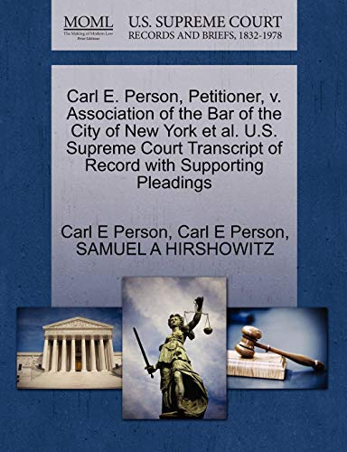 Carl E. Person, Petitioner, v. Association of the Bar of the City of New York et al. U.S. Supreme ...