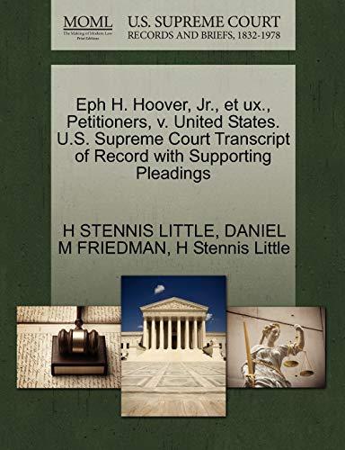 Eph H. Hoover, Jr., et ux., Petitioners, v. United States. U.S. Supreme Court Transcript of Record ...