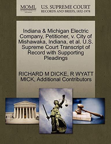 Indiana Michigan Electric Company, Petitioner, V. City of Mishawaka, Indiana, et al. U.S. Supreme ...