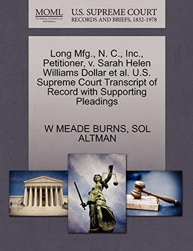 Long Mfg., N. C., Inc., Petitioner, v. Sarah Helen Williams Dollar et al. U.S. Supreme Court ...
