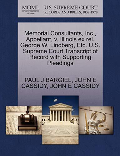 Memorial Consultants, Inc., Appellant, v. Illinois ex rel. George W. Lindberg, Etc. U.S. Supreme ...
