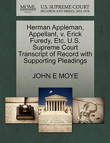 Herman Appleman, Appellant, v. Erick Furedy, Etc. U.S. Supreme Court Transcript of Record with ...