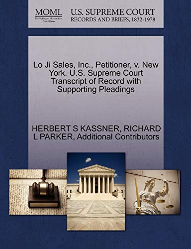 Lo Ji Sales, Inc., Petitioner, v. New York. U.S. Supreme Court Transcript of Record with Supporting...