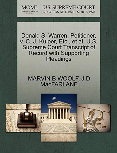 Donald S. Warren, Petitioner, v. C. J. Kuiper, Etc., et al. U.S. Supreme Court Transcript of Record...