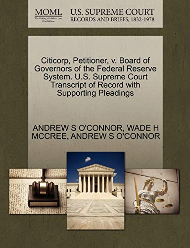 Citicorp, Petitioner, v. Board of Governors of the Federal Reserve System. U.S. Supreme Court ...