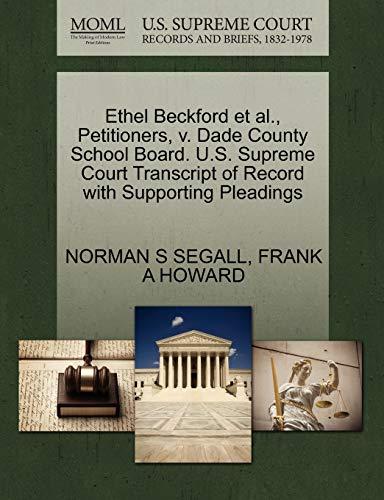 Ethel Beckford et al., Petitioners, v. Dade County School Board. U.S. Supreme Court Transcript of ...