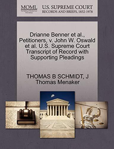 Drianne Benner et al., Petitioners, v. John W. Oswald et al. U.S. Supreme Court Transcript of ...