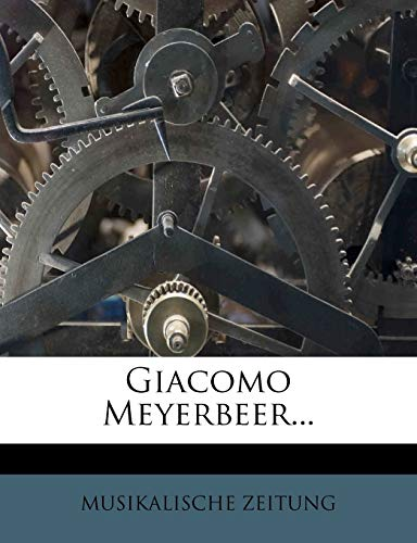 9781270862819: Giacomo Meyerbeer... (German Edition)