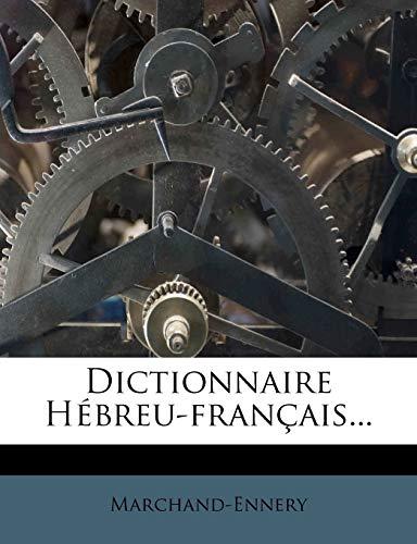 9781270888987: Dictionnaire Hébreu-français... (French Edition)
