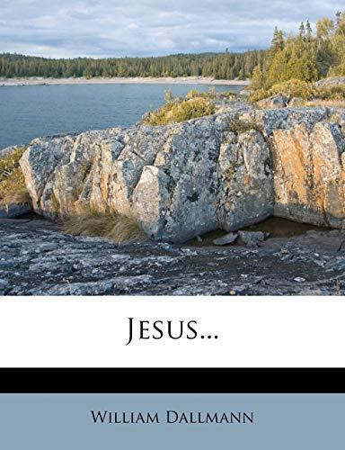 9781270937692: Jesus...
