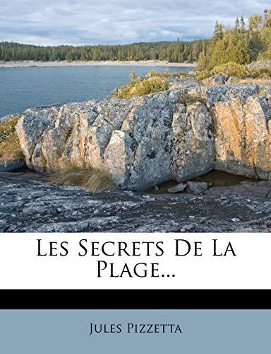 9781270983323: Les Secrets De La Plage... (French Edition)
