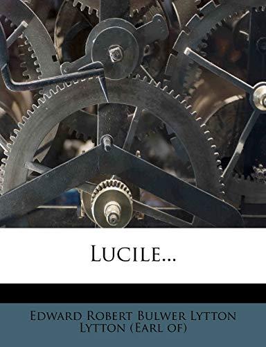 Lucile.: Edward Robert Bulwer