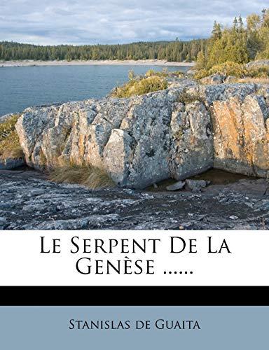 9781271058624: Le Serpent de La Genese ......
