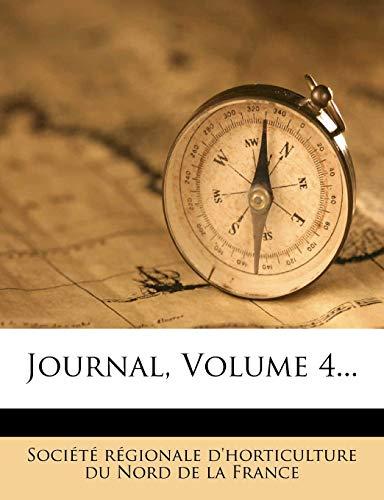 9781271067817: Journal, Volume 4...