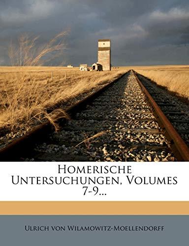 9781271105892: Homerische Untersuchungen, Volumes 7-9... (German Edition)