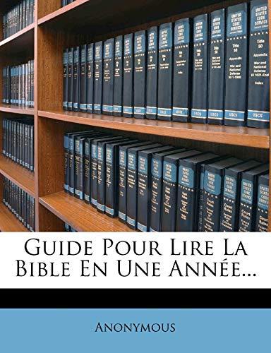 9781271169474: Guide Pour Lire La Bible En Une Année... (French Edition)