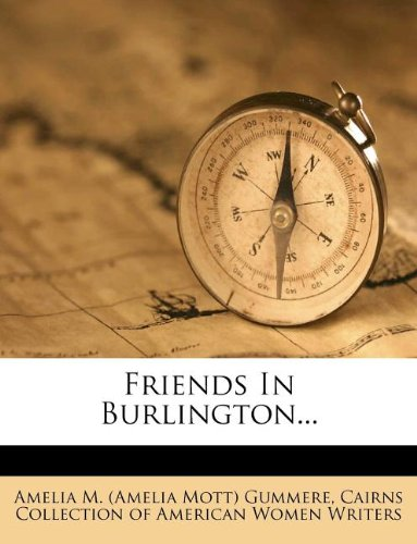 9781271208111: Friends In Burlington...