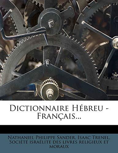9781271264032: Dictionnaire Hébreu - Français... (French Edition)