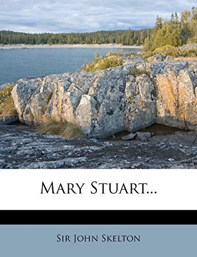 9781271269549: Mary Stuart...