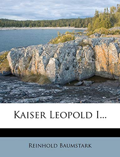 9781271375882: Kaiser Leopold I. (German Edition)