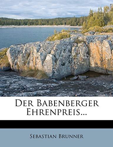 9781271406760: Der Babenberger Ehrenpreis... (German Edition)