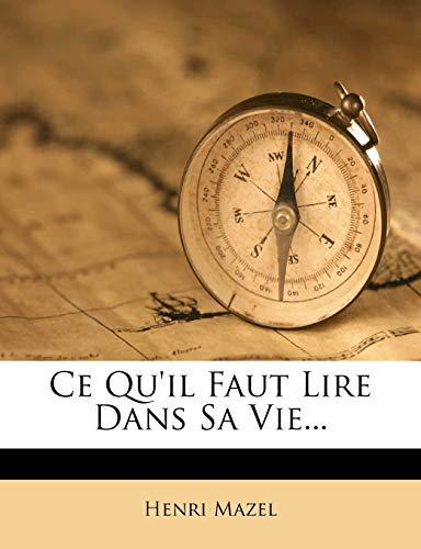 9781271419470: Ce Qu'il Faut Lire Dans Sa Vie... (French Edition)