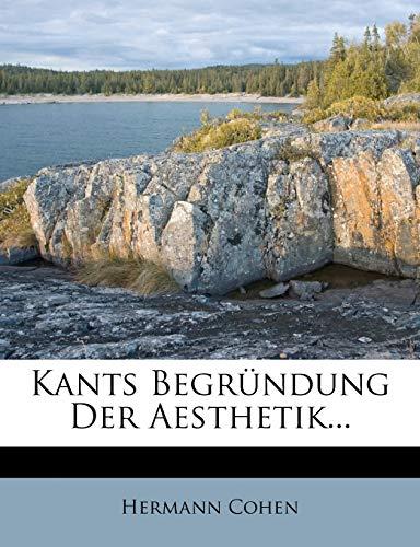 9781271434954: Kants Begründung der Aesthetik.