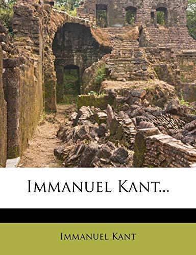 9781271439867: Immanuel Kant...