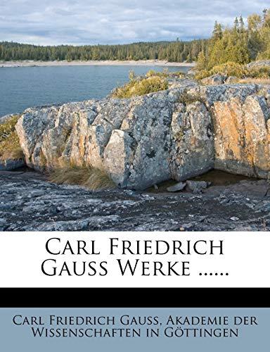 9781271520572: Carl Friedrich Gauss Werke ...... (Latin Edition)