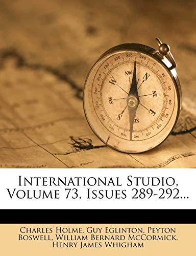 9781271561636: International Studio, Volume 73, Issues 289-292...