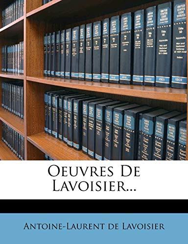 9781271623235: Oeuvres de Lavoisier...