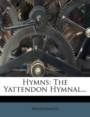 9781271626649: Hymns: The Yattendon Hymnal...