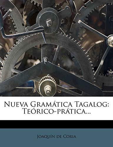 9781271640942: Nueva Gramática Tagalog: Teórico-prática... (Spanish Edition)