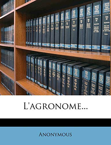 9781271755455: L'agronome... (French Edition)