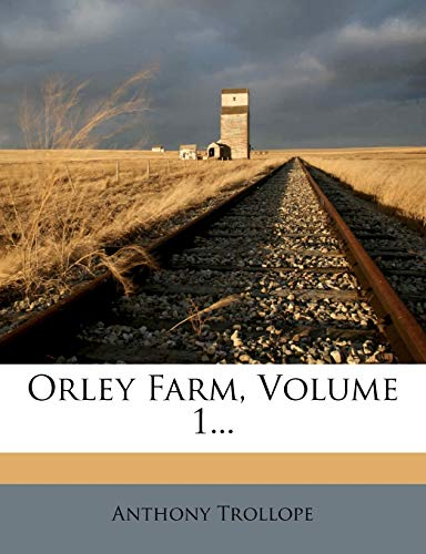 Orley Farm, Volume 1... (1271788918) by Trollope, Anthony