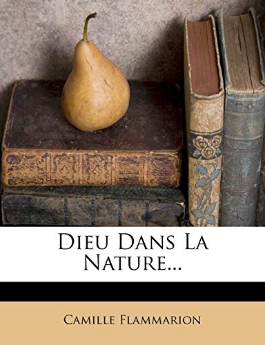 9781272042523: Dieu Dans La Nature...